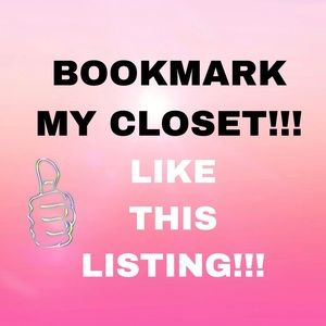 Other - LIKE THIS LISTING TO BOOKMARK MY CLOSET